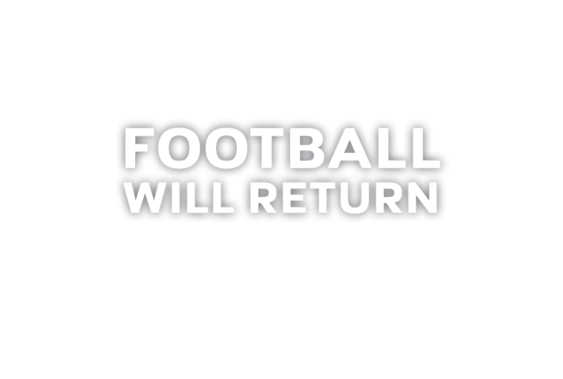 Football Will Return