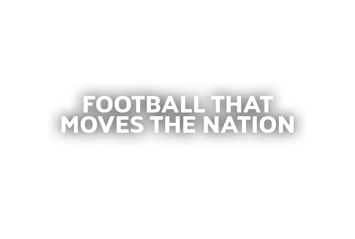 Football That Moves The Nation