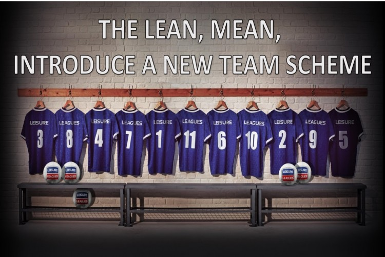 THE LEAN, MEAN, INTRODUCE A NEW TEAM SCHEME